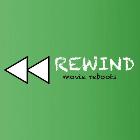 Rewind: Film Reboots Worth The Rewatch